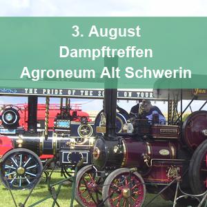 Dampftreffen Agroneum Alt Schwerin