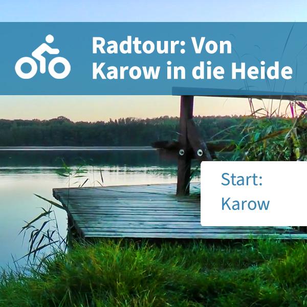 Radtour: Von Karow in die Heide